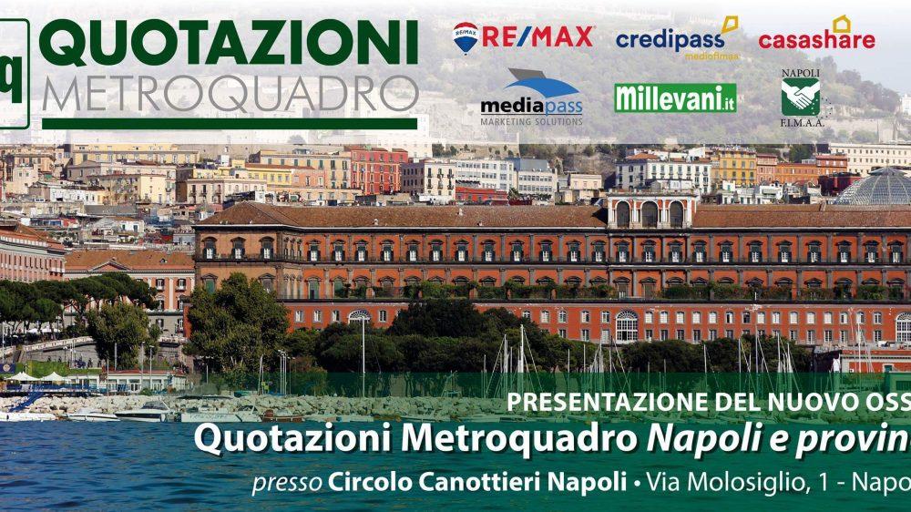 """La presentazione del nuovo osservatorio""""Quotazioni Metroquadro Napoli e provincia 2018"""""""