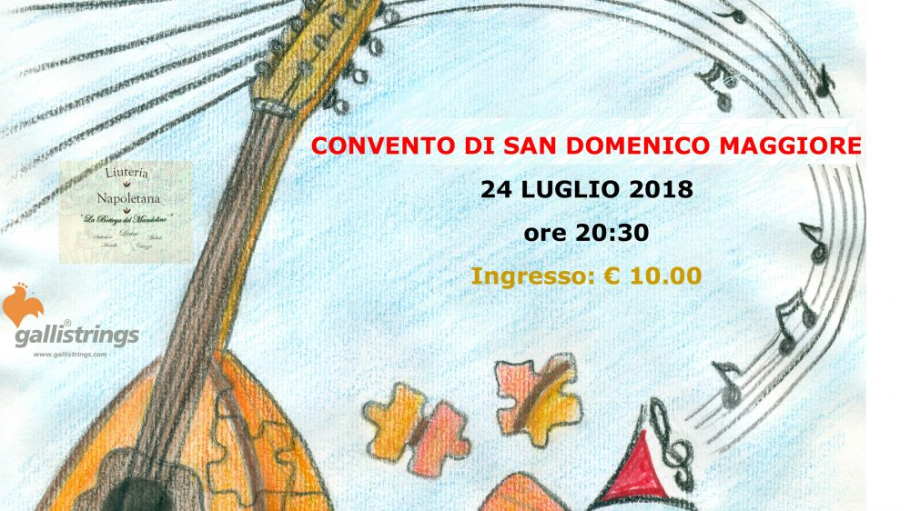 Estate a Napoli 2018  Concerto benefico del Gruppo Mandolinisti Napoletani