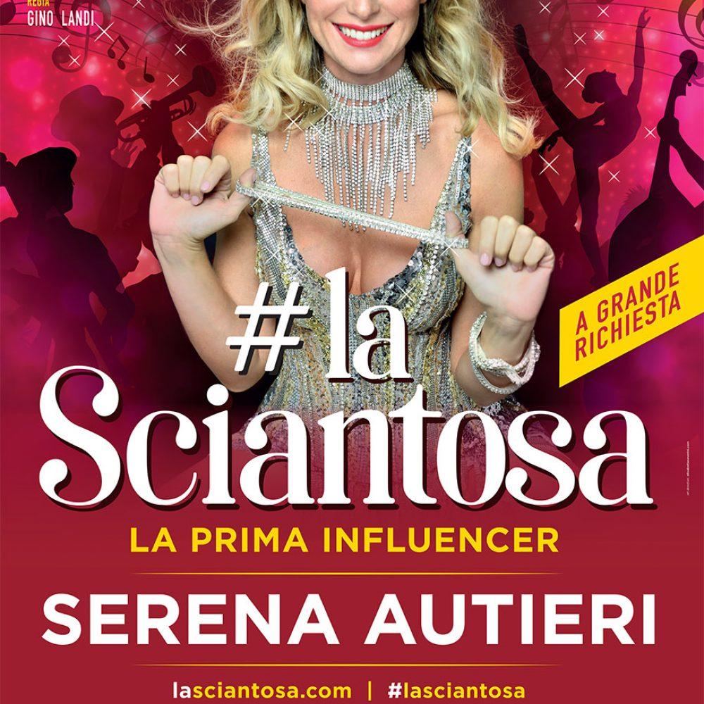 """Al Teatro Augusteo, da venerdì 7 dicembre, Serena Autieri sarà in scena con lo spettacolo """"#laSciantosa – La prima influencer""""."""