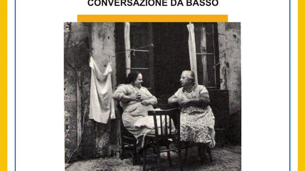 """""""Fore 'o vascio. Conversazione da basso""""."""