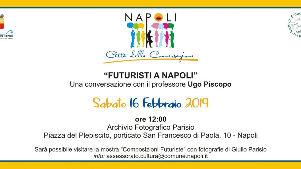 Futuristi a Napoli  una conversazione con il Professor Ugo Piscopo 8fe56cfba7ff