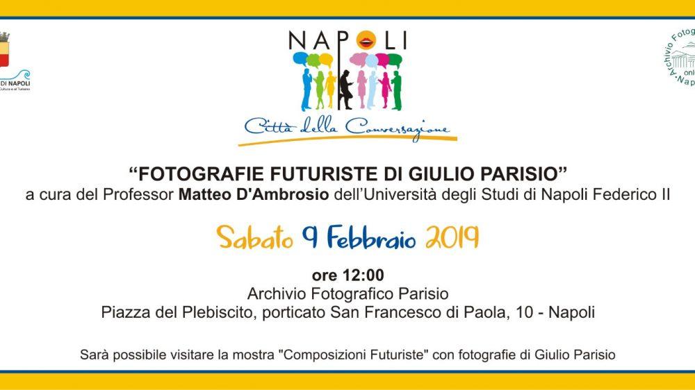 In mostra a Napoli – Fotografie futuriste di Giulio Parisio