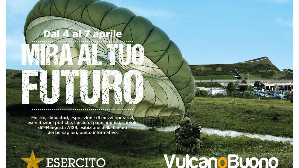 """DAL 4 AL 7 APRILE, TUTTI AL VULCANO BUONO DI NOLA PER L'EVENTO """"MIRA AL TUO FUTURO"""", ORGANIZZATO DALL'ESERCITO ITALIANO"""