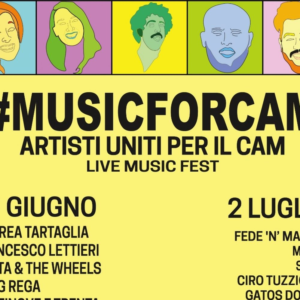 #MUSICFORCAM Artisti uniti per il CAM – Live Music Fest