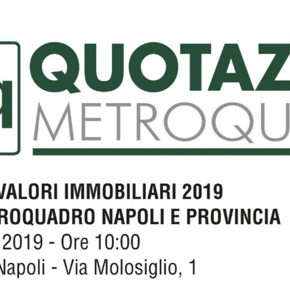 Quotazioni Metroquadro Napoli e Provincia, domani presentazione alla Canottieri