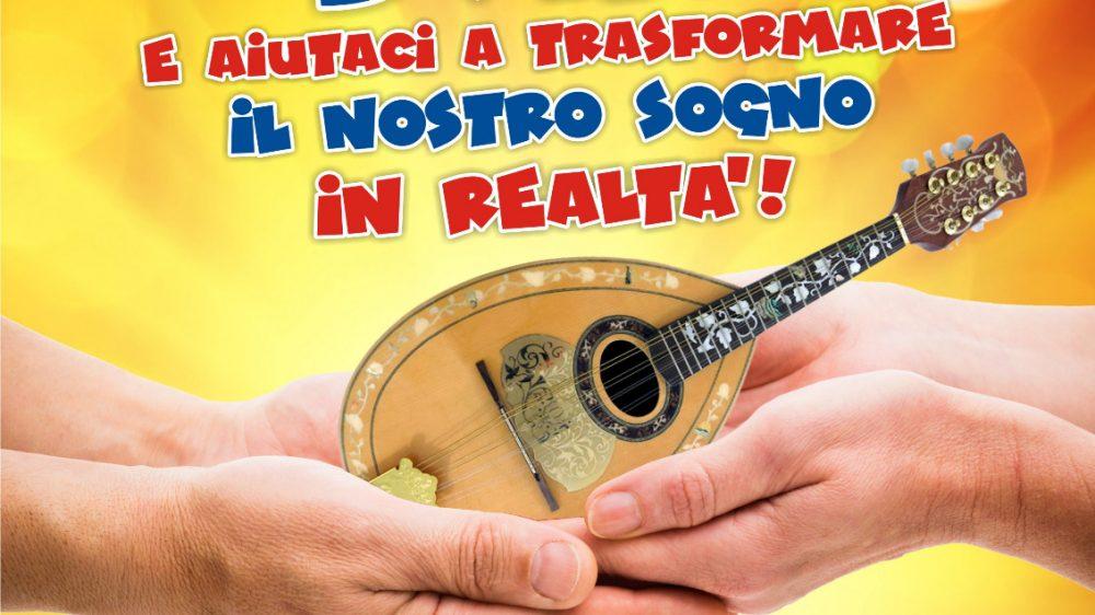 """Torna il concerto benefico del Gruppo Mandolinisti Napoletani """"DONA e aiutaci a trasformare il nostro SOGNO in REALTÀ!"""""""