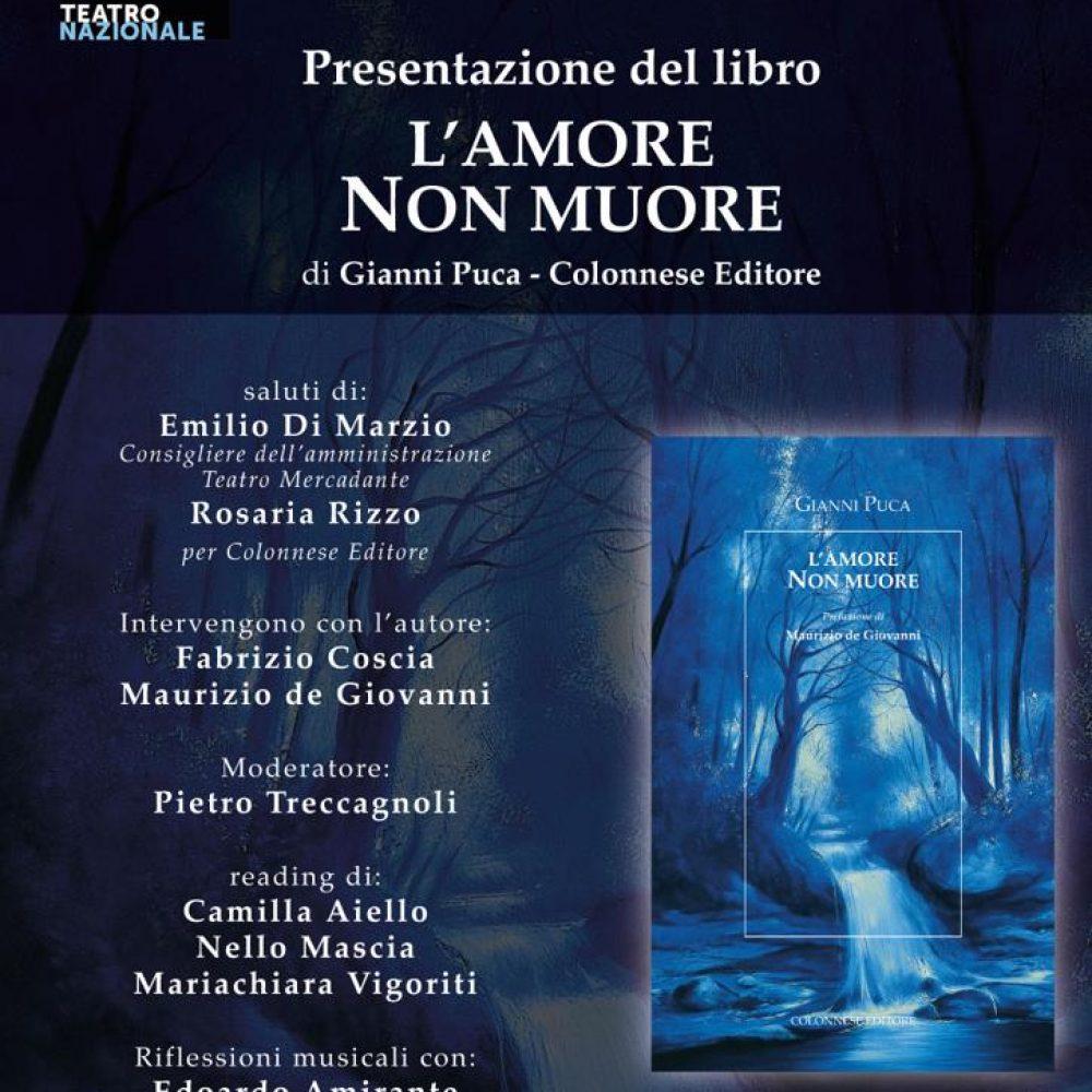 """Via alla presentazione del libro """"L'AMORE NON MUORE"""" di Gianni  Puca."""