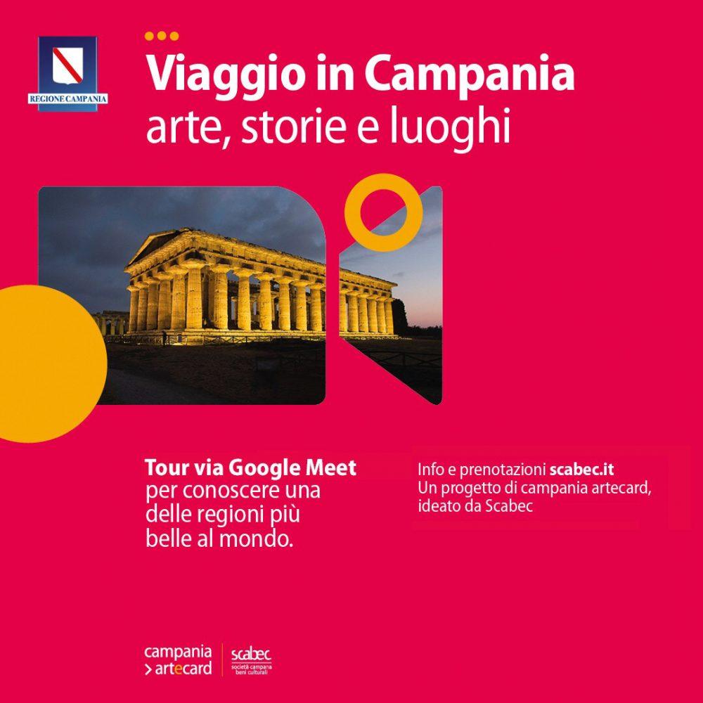 """Scabec #online con le visite virtuali di """"Viaggio in Campania. Arte, storie e luoghi"""" da martedì 16 marzo su zoom o meet"""