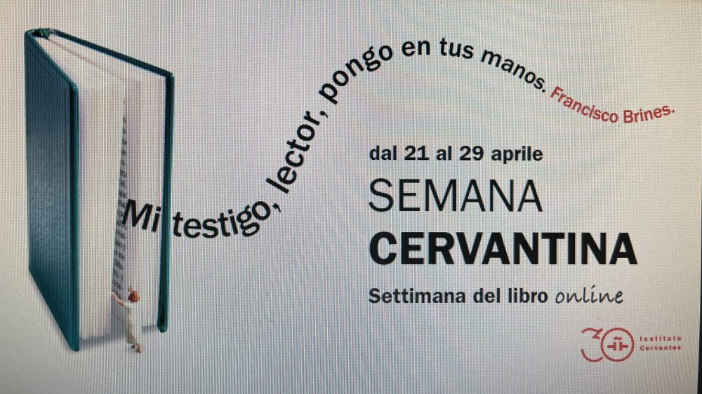 L'Instituto Cervantes celebra la settimana del libro con un ciclo di 5 incontri in streaming.